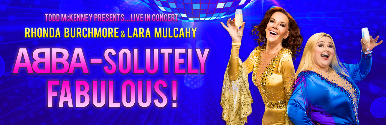 Todd McKenney Presents ABBA-SOULUTELY FABULOUS!
