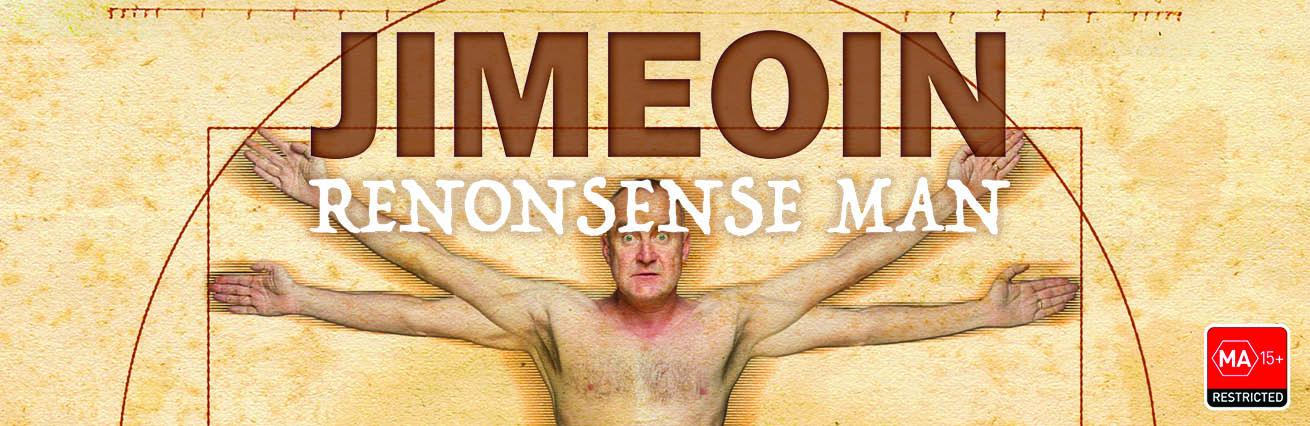 Jimeoin : Renonsense Man - MA15+