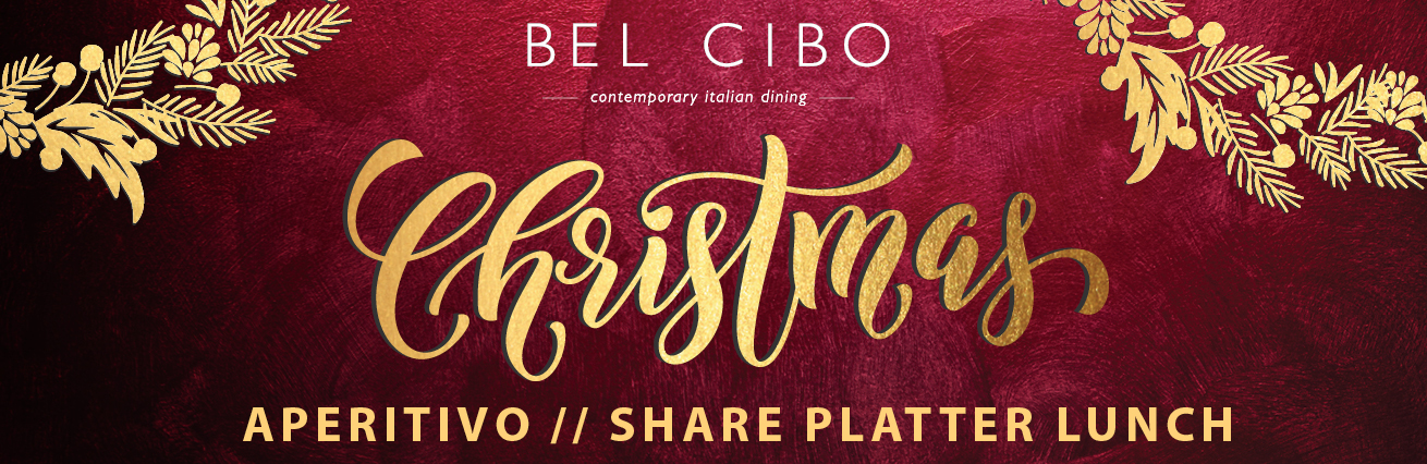 CHRISTMAS APERITIVO LUNCH AT BEL CIBO