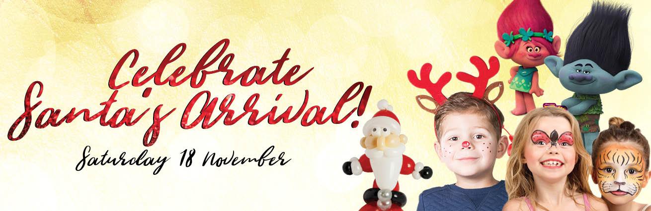 Celebrate Santa's Arrival