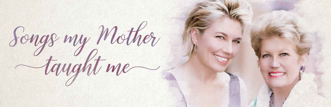 MELINDA & MARY SCHNEIDER - SONGS MY MOTHER TAUGHT ME