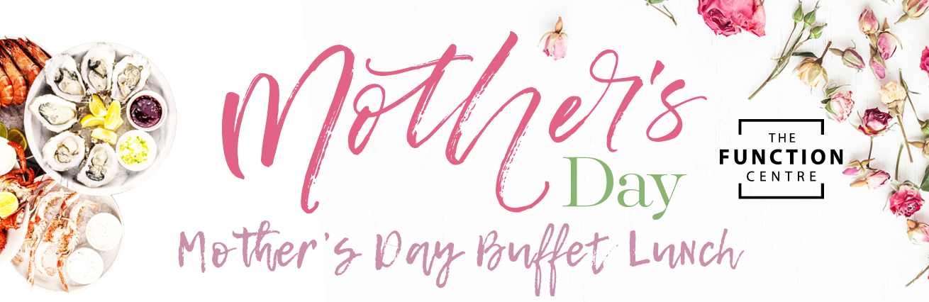 Mother's Day Buffet Lunch 2018