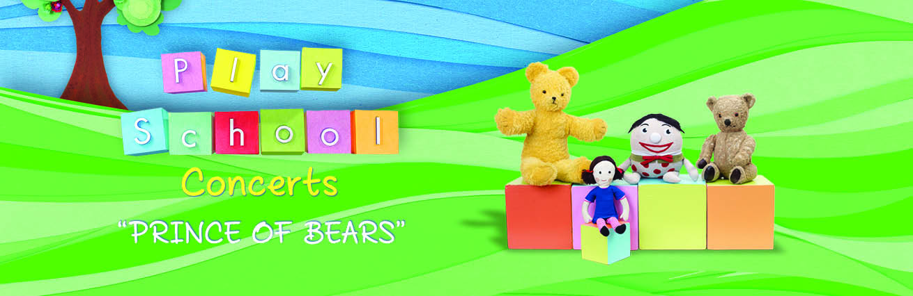 """Play School Concerts """"Prince Of Bears"""""""