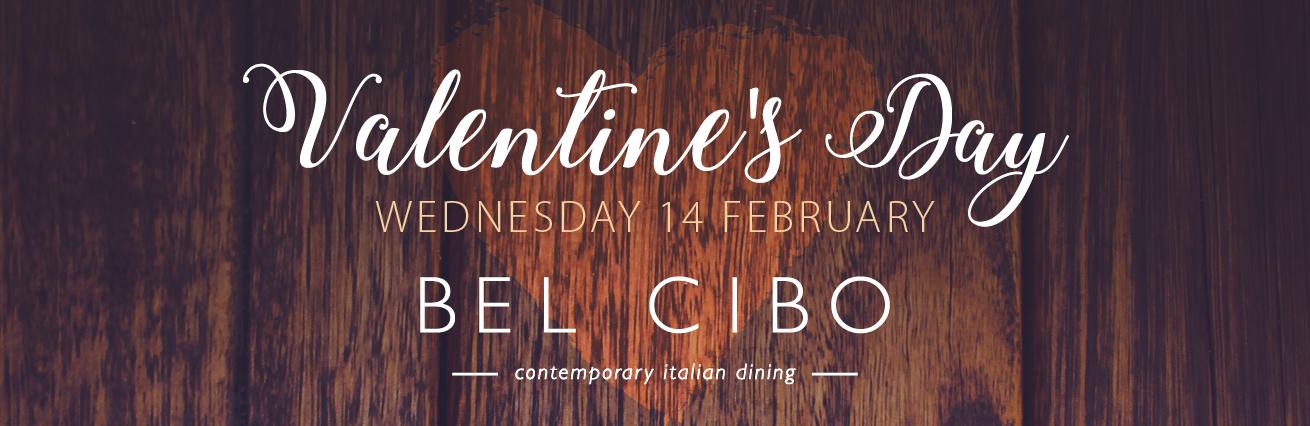 VALENTINES DAY 2018 AT BEL CIBO
