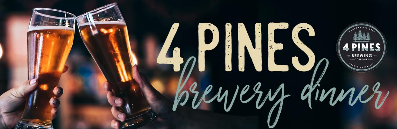 4 PINES BREWERY DINNER